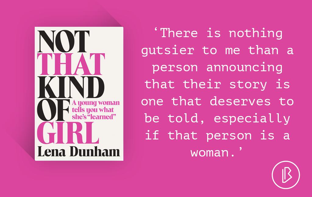 Recensie: Lena Dunham – Not That Kind of Girl
