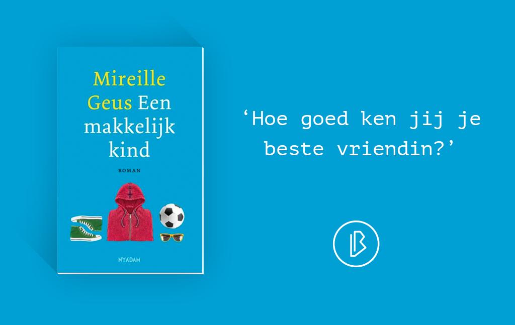 Recensie: Mireille Geus – Een makkelijk kind