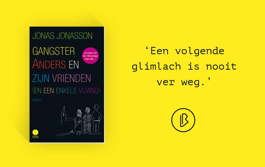 Recensie: Jonas Jonasson – Gangster Anders en zijn vrienden