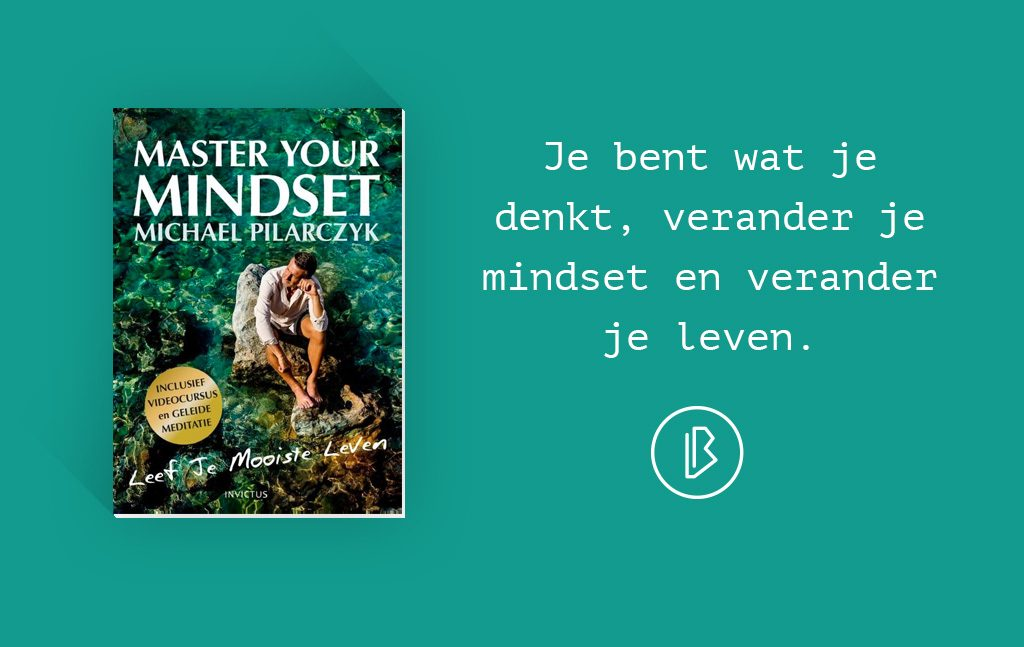 Recensie: Michael Pilarczyk – Master Your Mindset