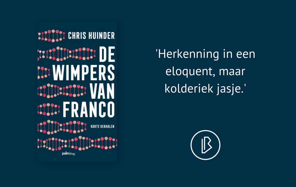 Recensie: Chris Huinder – De wimpers van Franco