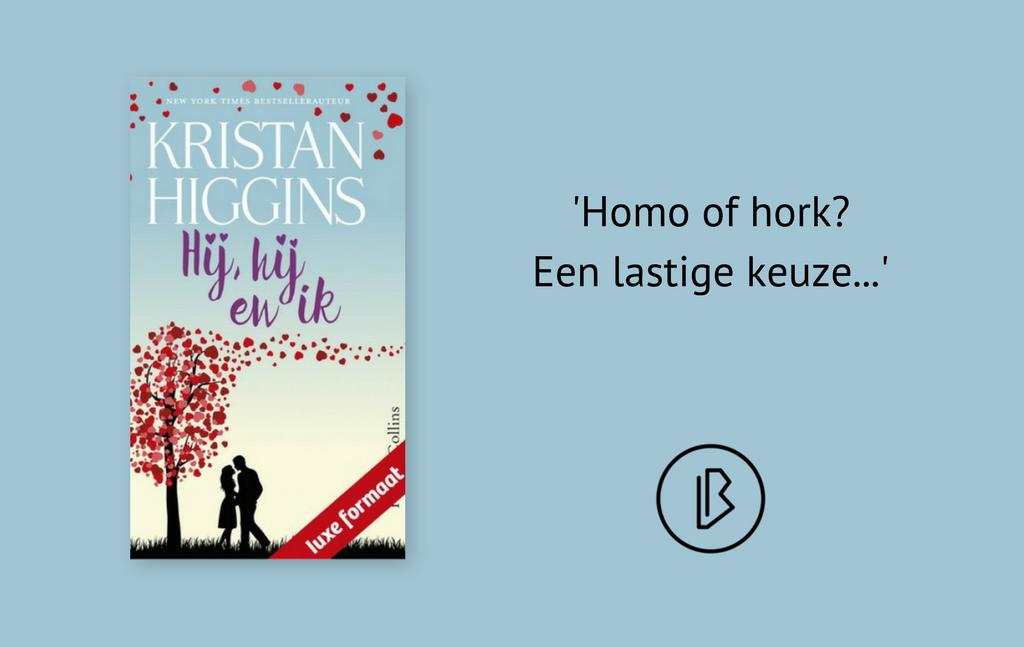 Recensie: Kristan Higgins – Hij, hij en ik