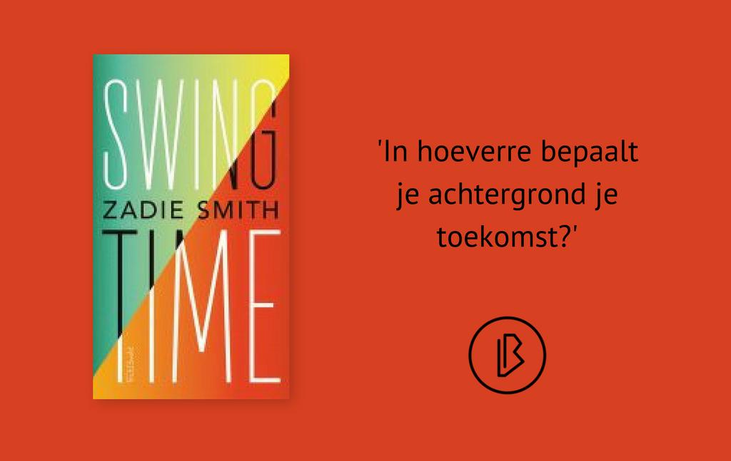 Recensie: Zadie Smith – Swing time