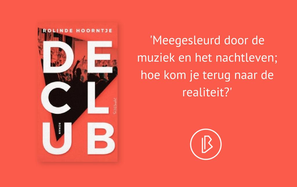 Recensie: Rolinde Hoorntje – De club