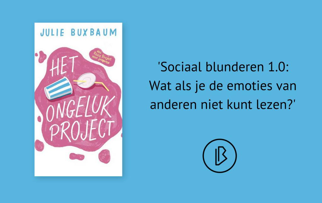 Recensie: Julie Buxbaum – Het ongelukproject