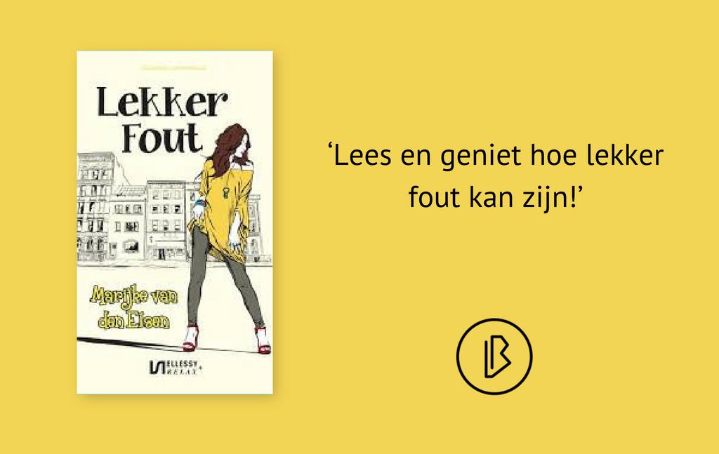 Recensie: Marijke van den Elsen – Lekker fout