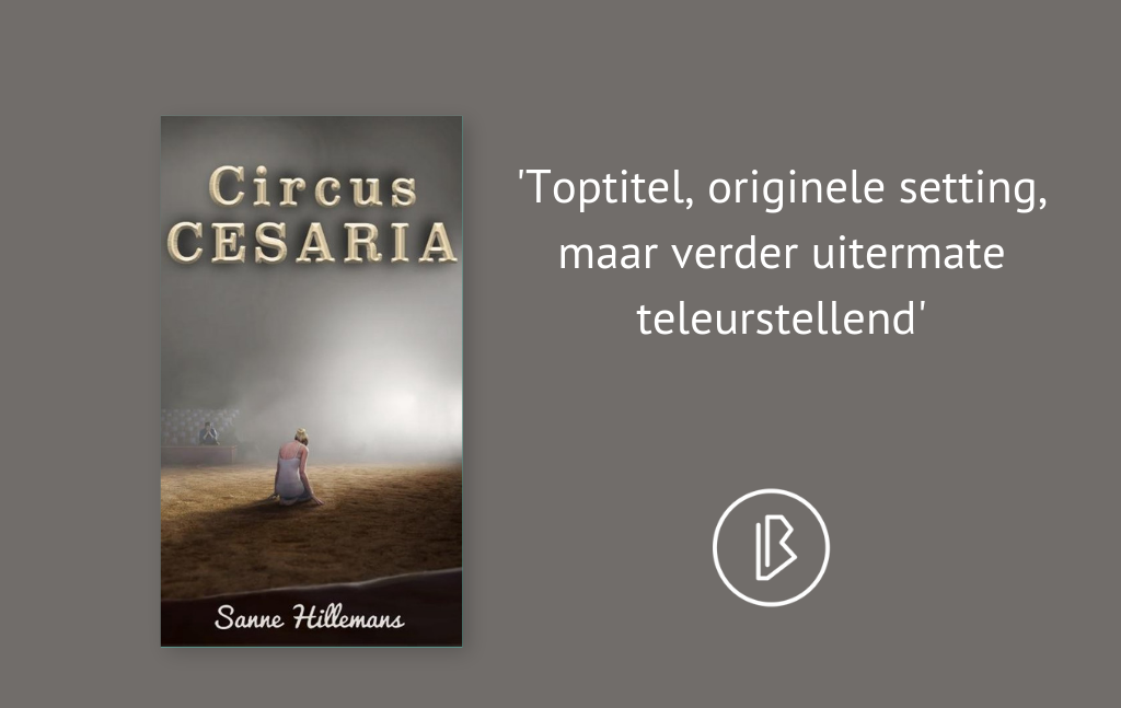 Recensie: Sanne Hillemans – Circus Cesaria