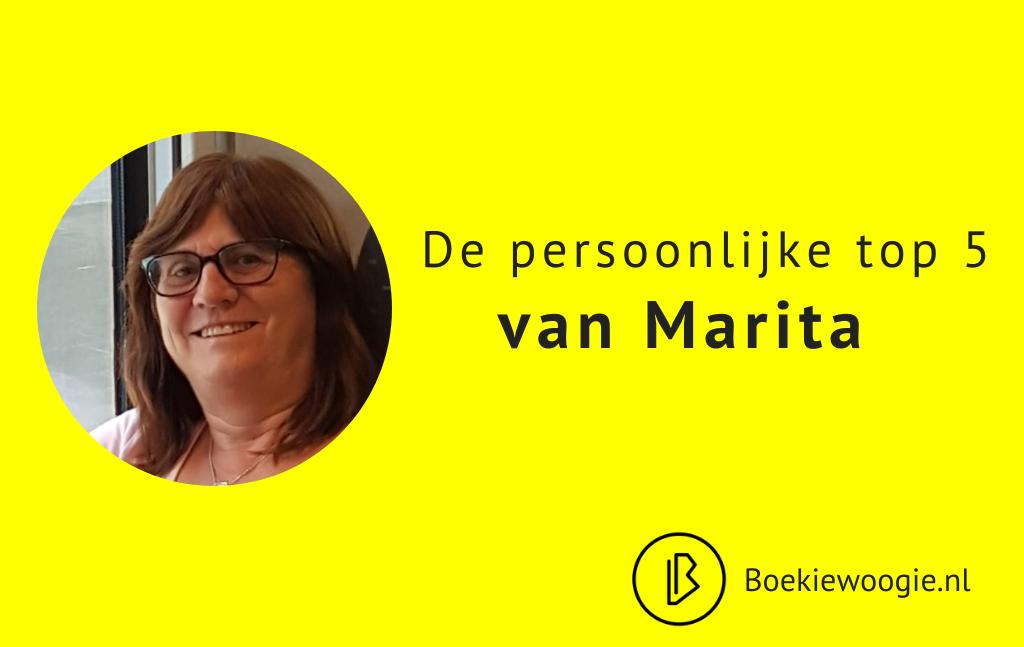 De persoonlijke Top 5 van Marita