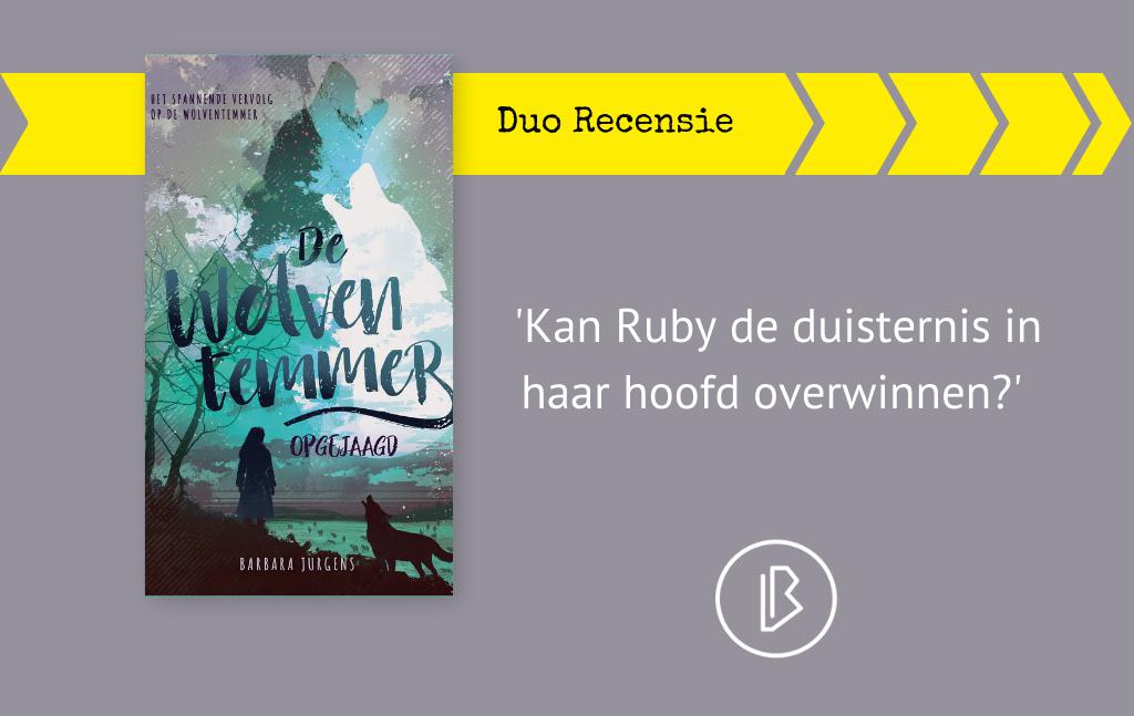 Duo-recensie: Barbara Jurgens – De wolventemmer: Opgejaagd
