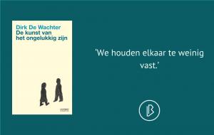 Recensie: Dirk de Wachter - De kunst van het ongelukkig zijn