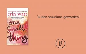 Recensie: Erin Watt - One small thing