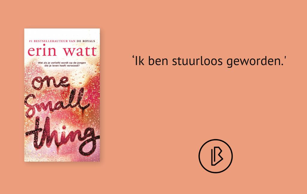 Recensie: Erin Watt – One small thing