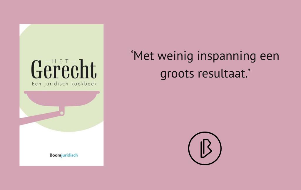 Recensie: Meindertsma (red.) – Het Gerecht – een juridisch kookboek