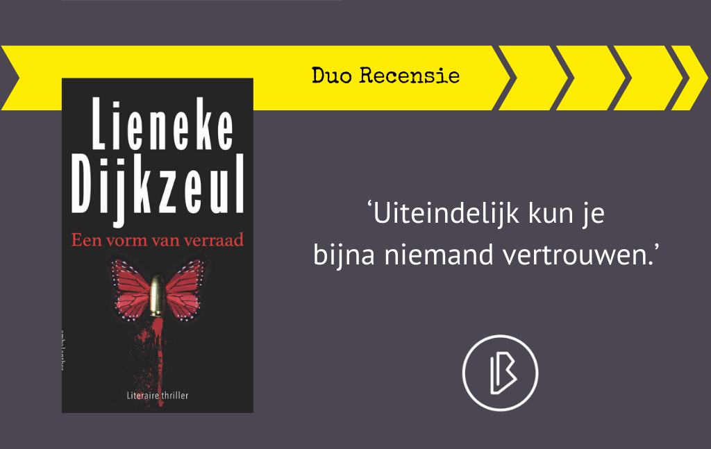 Duo-recensie: Lieneke Dijkzeul – Een vorm van verraad