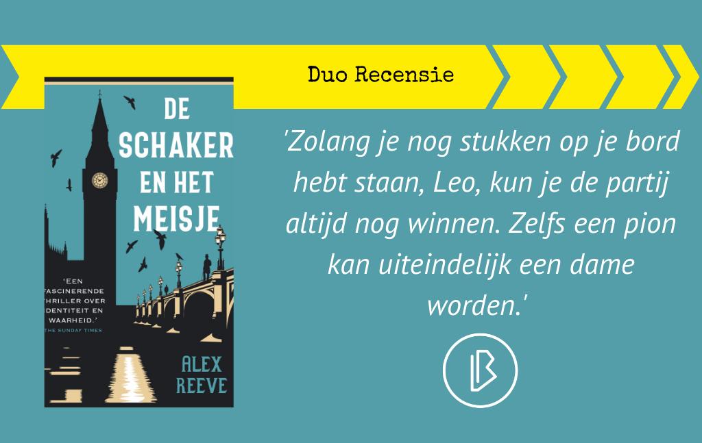 Duo-recensie: Alex Reeve – De Schaker en het Meisje