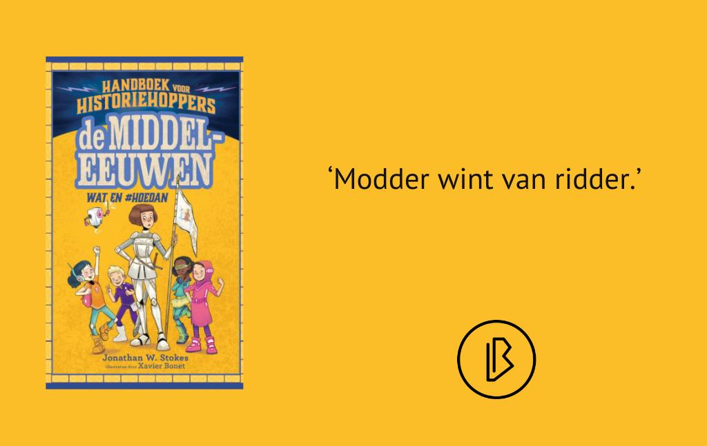 Recensie: Handboek voor historiehoppers – De middeleeuwen, wat en #hoedan – Jonathan W. Stokes