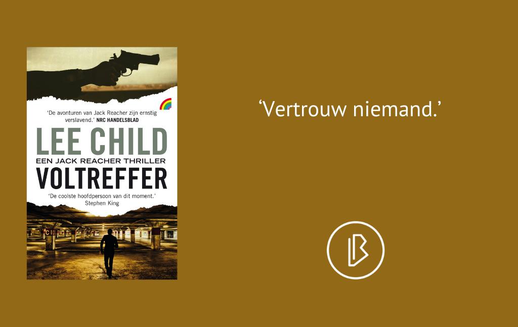 Recensie: Lee Child – Voltreffer