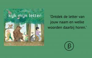 Recensie: Annie Makkink, Ingrid & Dieter Schubert – Kijk mijn letter