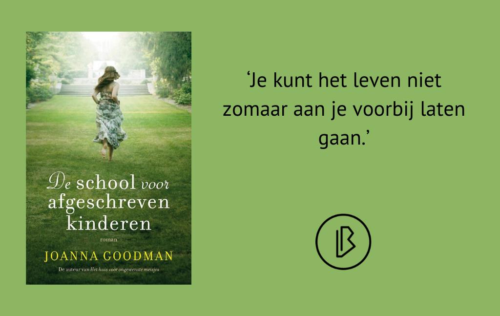 Recensie: Joanna Goodman – De school voor afgeschreven kinderen