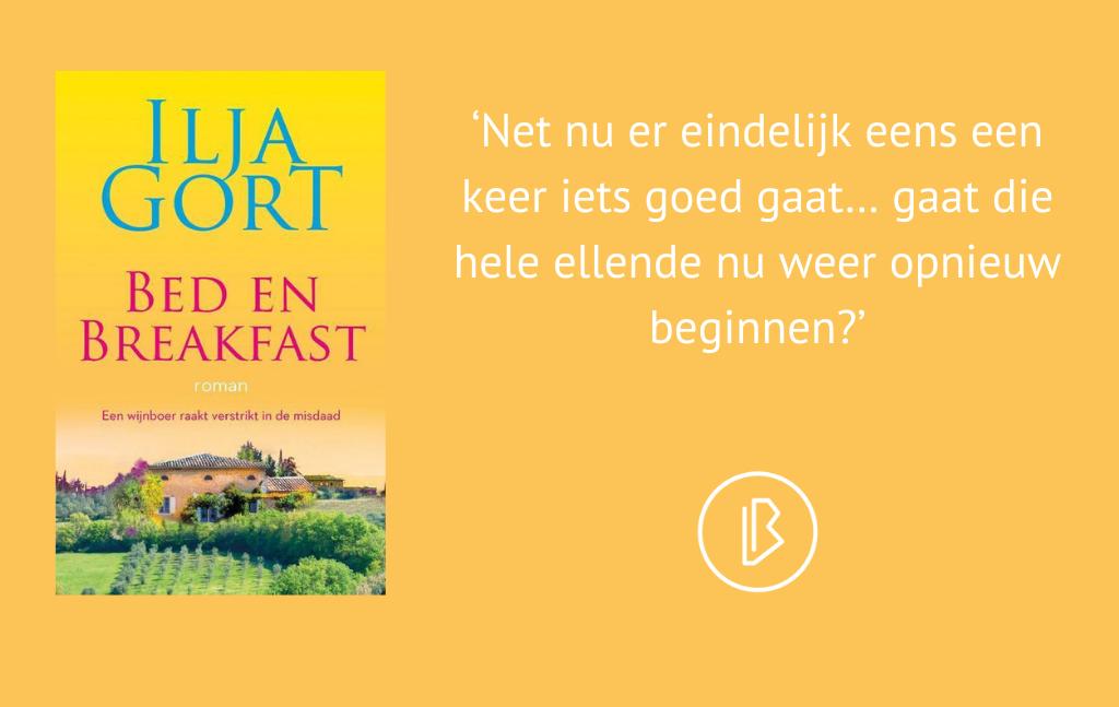 Recensie: Ilja Gort – Bed en Breakfast