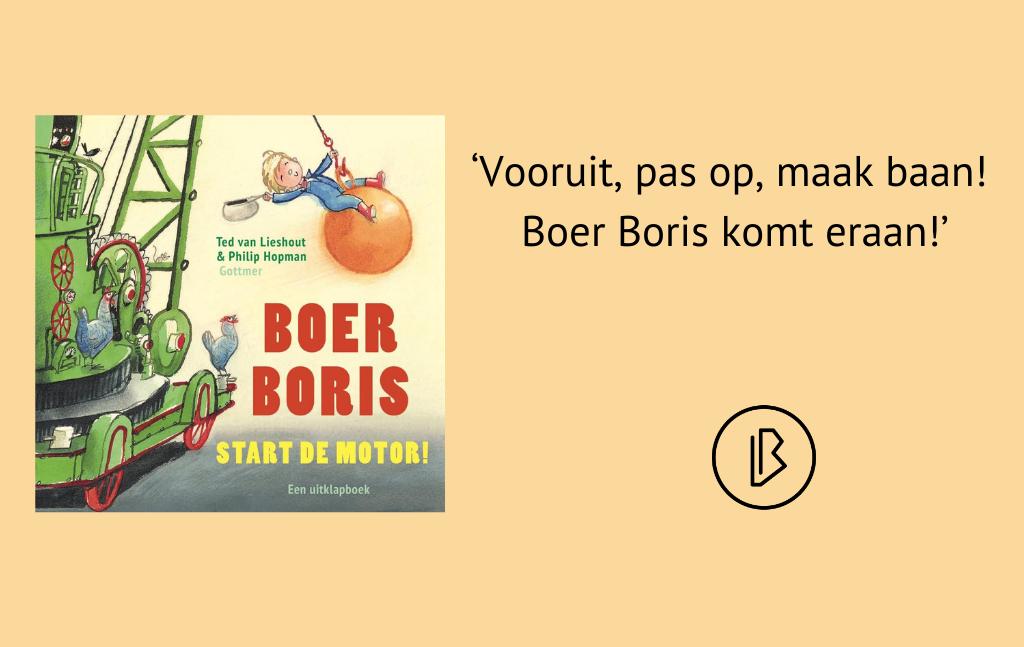 Recensie: Auteur Ted van Lieshout en illustrator Philip Hopman – Boer Boris, start de motor