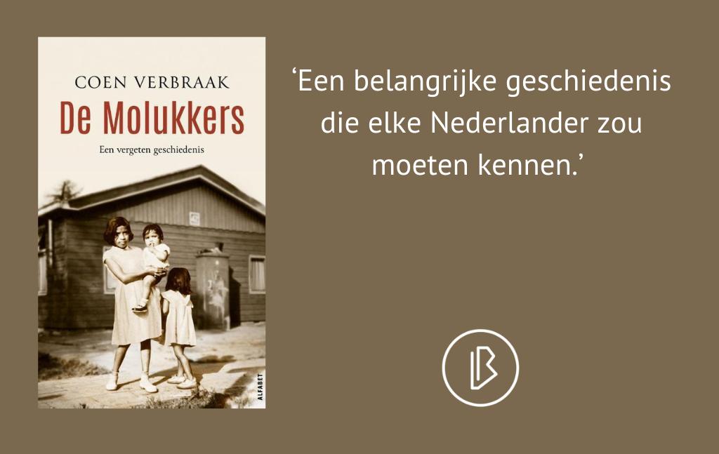 Recensie: Coen Verbraak – De Molukkers – een vergeten geschiedenis