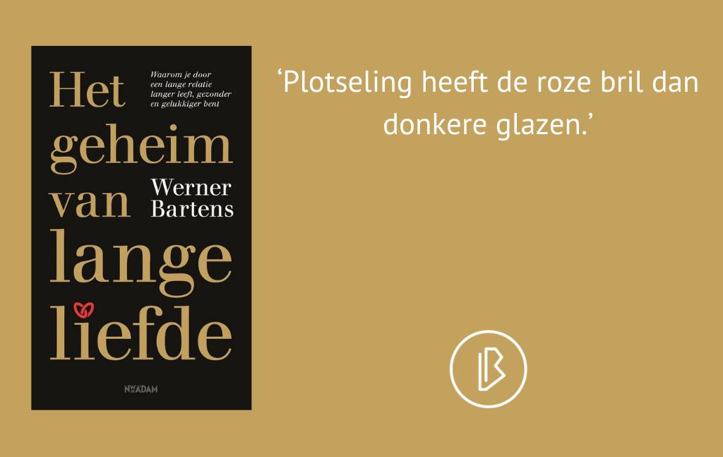 Recensie: Werner Bartens – Het geheim van lange liefde