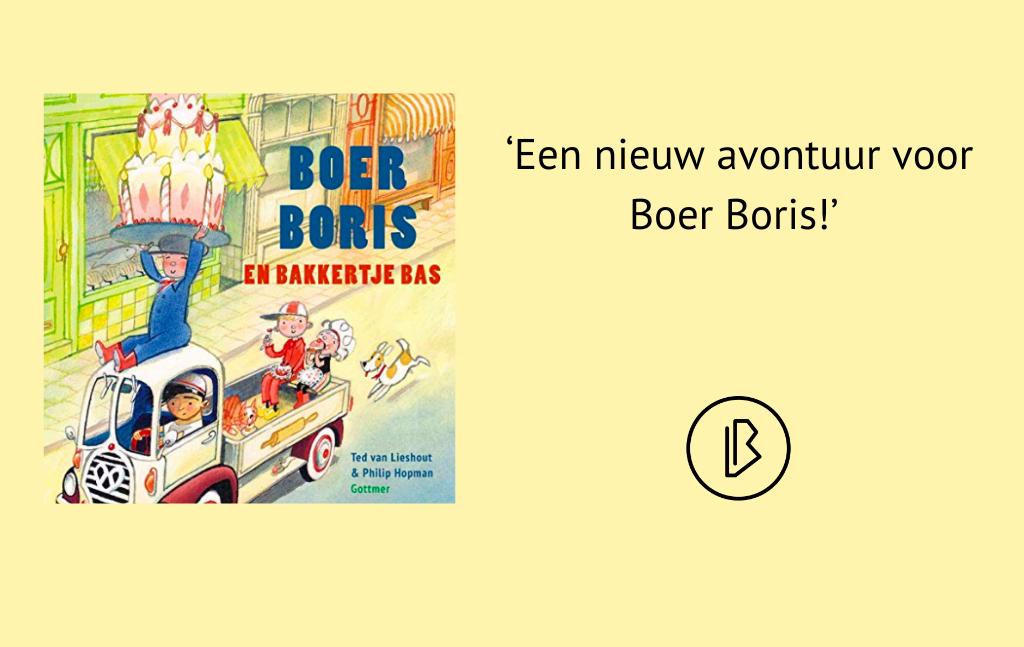 Recensie: Ted van Lieshout & Philip Hopman – Boer Boris en bakkertje Bas